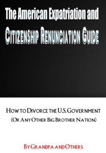 The American Expatriation and Citizenship Renounciation Guide