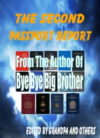 The Second Passport Report, by Grandpa